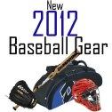 2012 Baseball Gear
