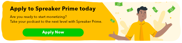 monetizing your podcast with spreaker prime
