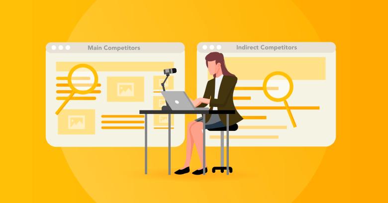 Identify Main Competitors - direct versus indirect