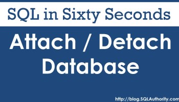 SQL SERVER - T-SQL Script to Attach and Detach Database 68-AttachDetach