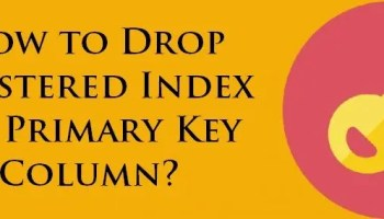 Does Dropping Primary Key Drop Non-Clustered Index on the Column? - Interview Question of the Week #085 keyclindex