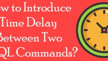 SQL SERVER - Delay Command in SQL Server - SQL in Sixty Seconds #055 timedelay