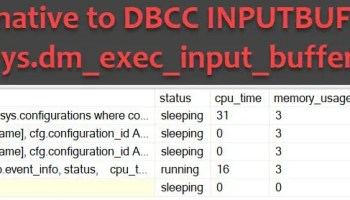 DMV to Replace DBCC INPUTBUFFER Command - Interview Question of the Week #100 dm_exec_input_buffer