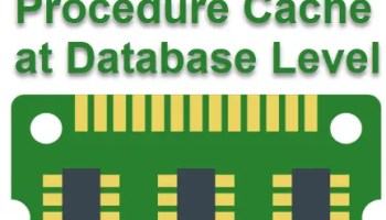SQL SERVER - How to Clear Plan Cache with DatabaseScoped Configuration? procedurecache