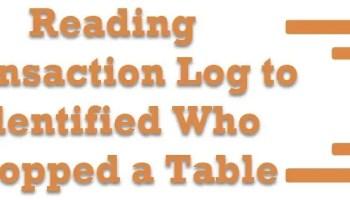 SQL SERVER - Who Dropped Table? Part 2 readingtlog