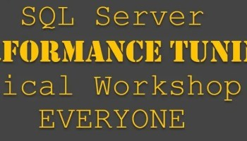 Frequently Asked Questions for SQL Server Performance Tuning Practical Workshop for EVERYONE performancetuningforeveryone2