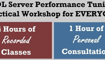 Online Recorded Class - SQL Server Performance Tuning Practical Workshop consultation
