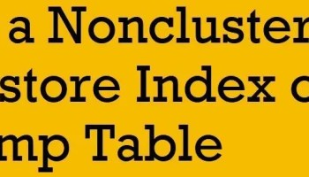 SQL SERVER - Columnstore Index and Fragementation nonclustered-columnstore