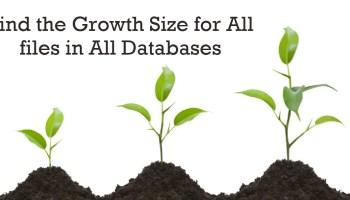 SQL SERVER - Find the Size of Database File - Find the Size of Log File GrowthSize
