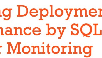 How Monitoring Can Help Keep Your SQL Server Estate Secure? deployment-performance