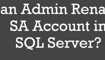SQL SERVER - Renaming distributor_admin Bad Idea admin-rename
