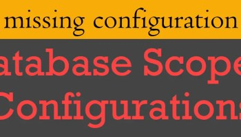 What is the Priority of Database Scoped Configurations? - Interview Question of the Week #254 scopedconfiguration5