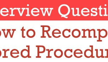 Interview Question of the Week #063 - How to Recompile Stored Procedure for Specific Table? Recompile-Stored