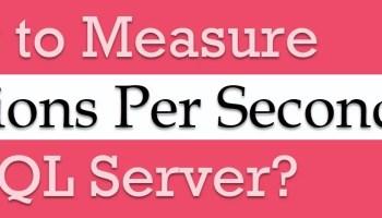SQL SERVER - Find Total Number of Transactions on Interval transactionsperseconds