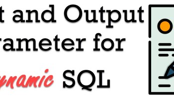 Sort Query Using Dynamic Variables Without EXEC - Interview Question of the Week #074 OutputParameter