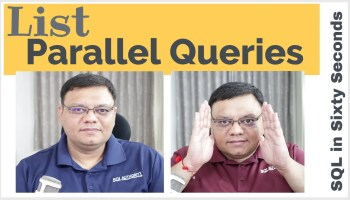 SQL SERVER - Limitation of ENABLE_PARALLEL_PLAN_PREFERENCE Hint 98-ParallelQueries-cover1