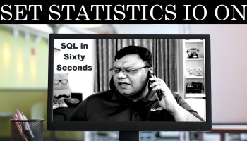 Full-Screen Execution Plan - SQL in Sixty Seconds #117 128-SetSTatisticsIO-YT