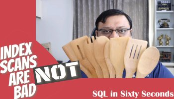 Neutralize Troublesome SQL Server Indexes - Fun Stories & Demos - Video 174-BadScan-yt