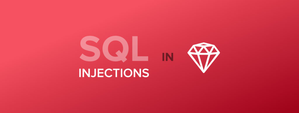 Preventing SQL injections in Ruby (and other vulnerabilities