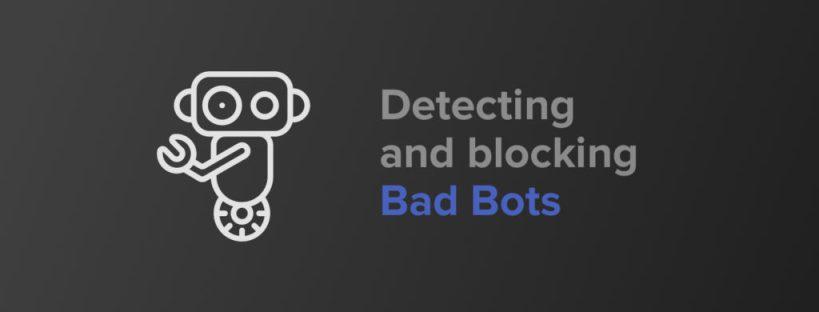 detect and block bad bots