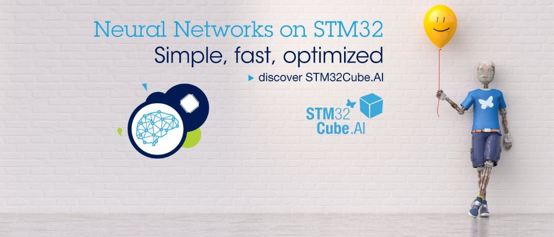 STM32Cube AI: Convert Neural Networks into Optimized Code