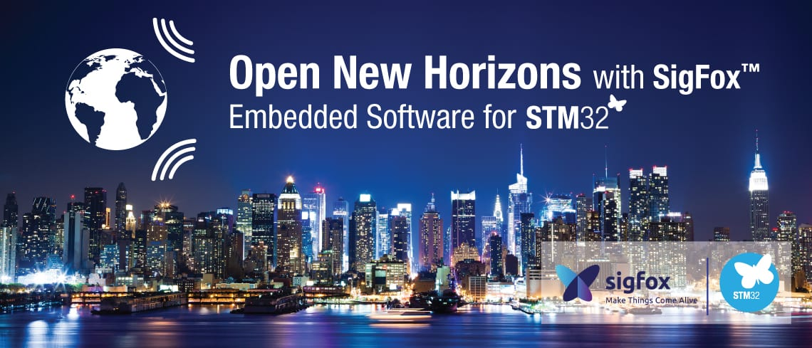 Sigfox in Your City? ST's Embedded Software Brings It Closer to Home