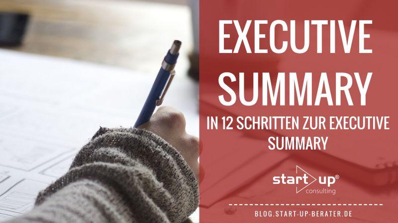 In 12 Schritten zur Executive Summary