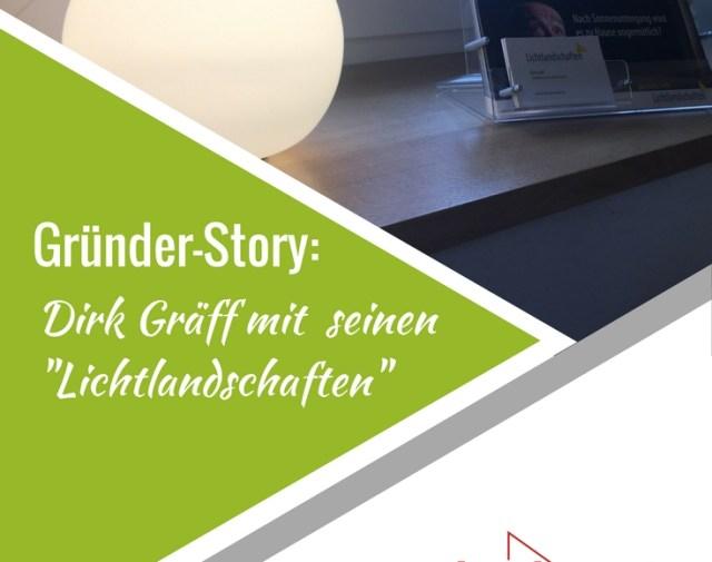 Gründerstory: Dirk Gräff und seine Lichtlandschaften