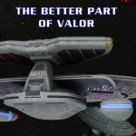 Author's Commentary: The Better Part of Valor