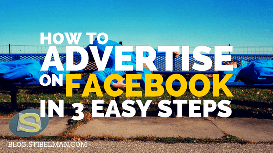 How to advertise on Facebook in 3 easy steps