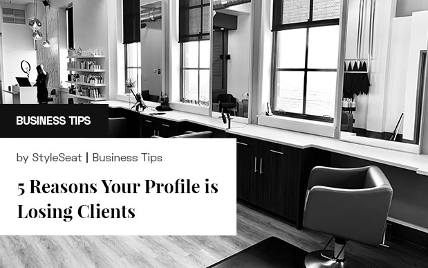 5 Reasons Your Profile is Losing Clients