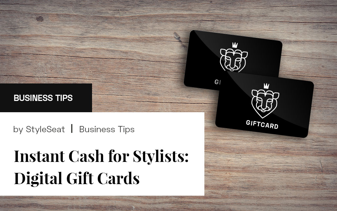 Instant Cash for Stylists: Digital Gift Cards