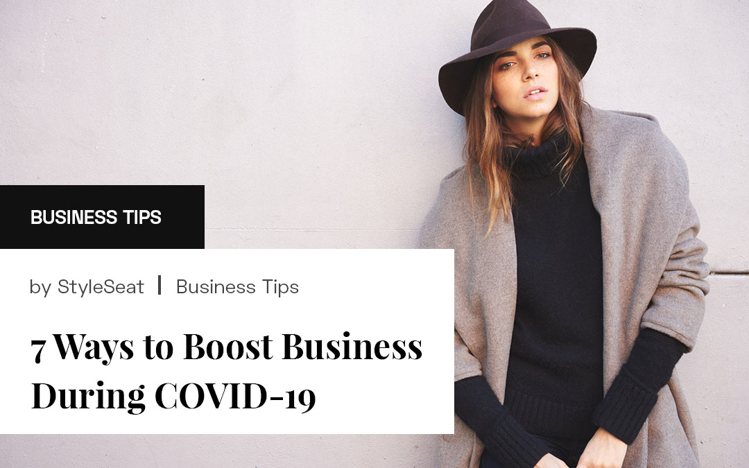 7 Ways to Boost Your Business During COVID-19