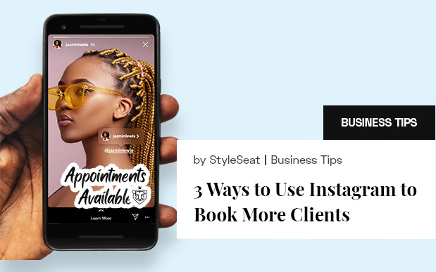 3 Ways to Use Instagram to Book More Clients