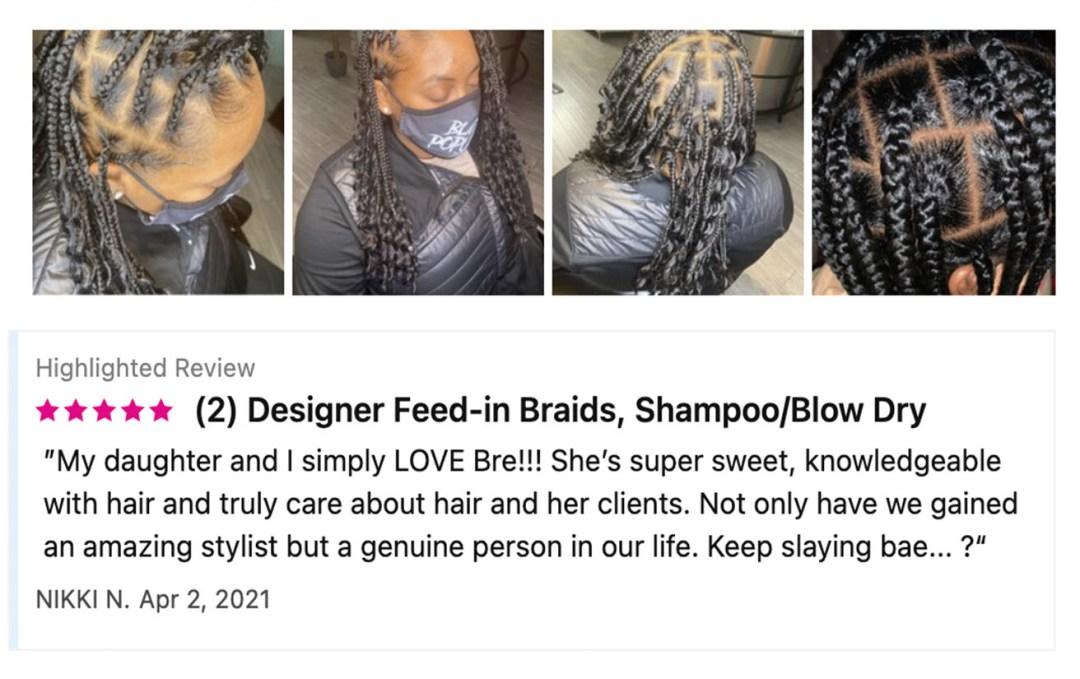 StyleSeat Pro Breyanda Smith Feed-In Braids Client Review