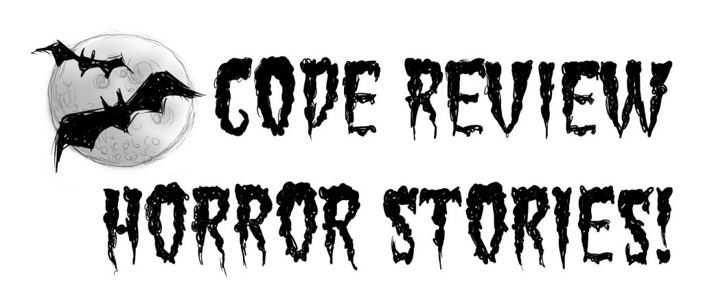 Code Review Horror Stories