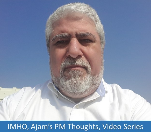 IMHO, Ajam's PM Thoughts, Video Series 2