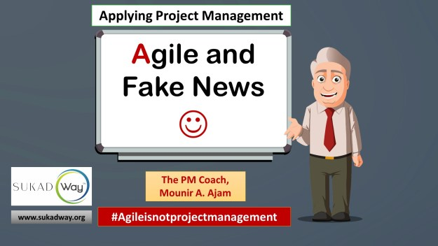 "Is Agile ""fake news"", a myth, or a hype?"