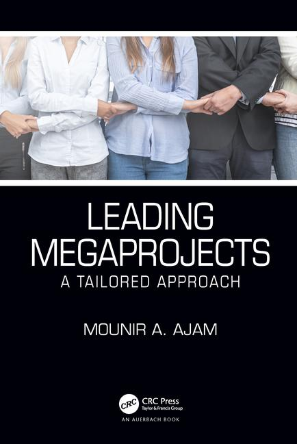 Leading Megaprojects, A Tailored Approach