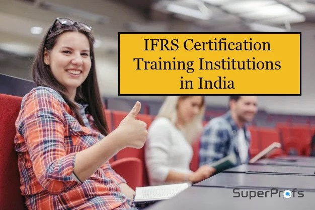 List of IFRS Certification Courses in India - IFRS Training Institutions