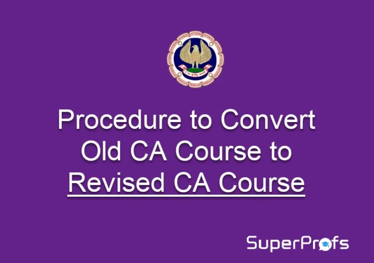 Cut-off Date to Converting from Old CA Course to Revised CA Course - Nov 2018