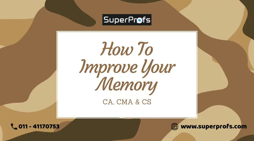 hot to improve memory for ca exams