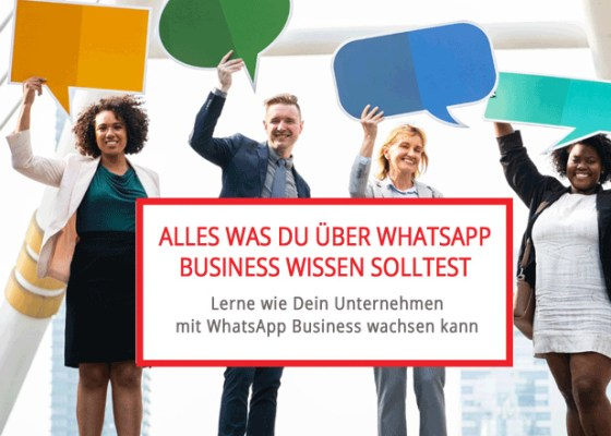 Alles was Du von WhatsApp Business wissen solltest