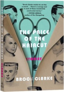 Brock Clarke The Price of the Haircut