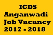 ICDS Recruiting Anganwadi Worker, Assistant Job Posts 2017