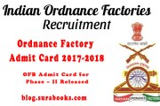 Ordnance Factory Admit Card 2017-2018 / OFB Admit Card for Phase – II Released