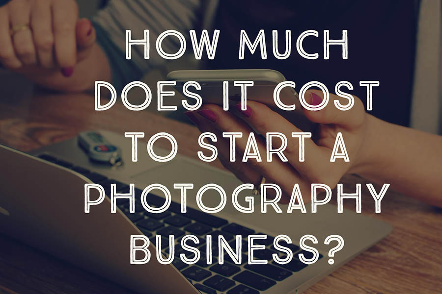 How much cost start photography business