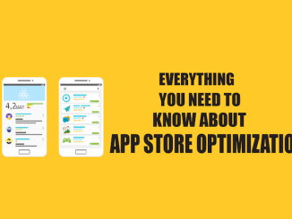 Everything you need to know about app store optimization