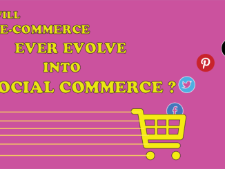 Will E-commerce ever evolve into Social Commerce?