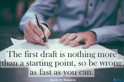the first draft is nothing more than a starting point